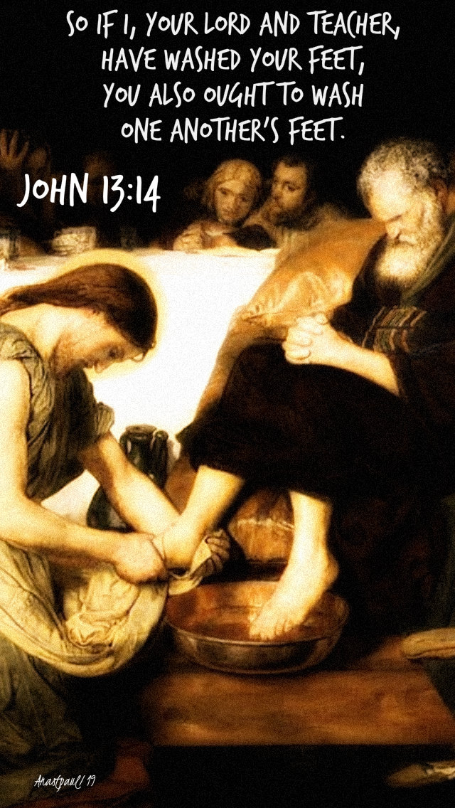 john 13 14 - so if I your lord and teacher have washed your feet - 17 nov 2019 3rd world day of the poor.jpg