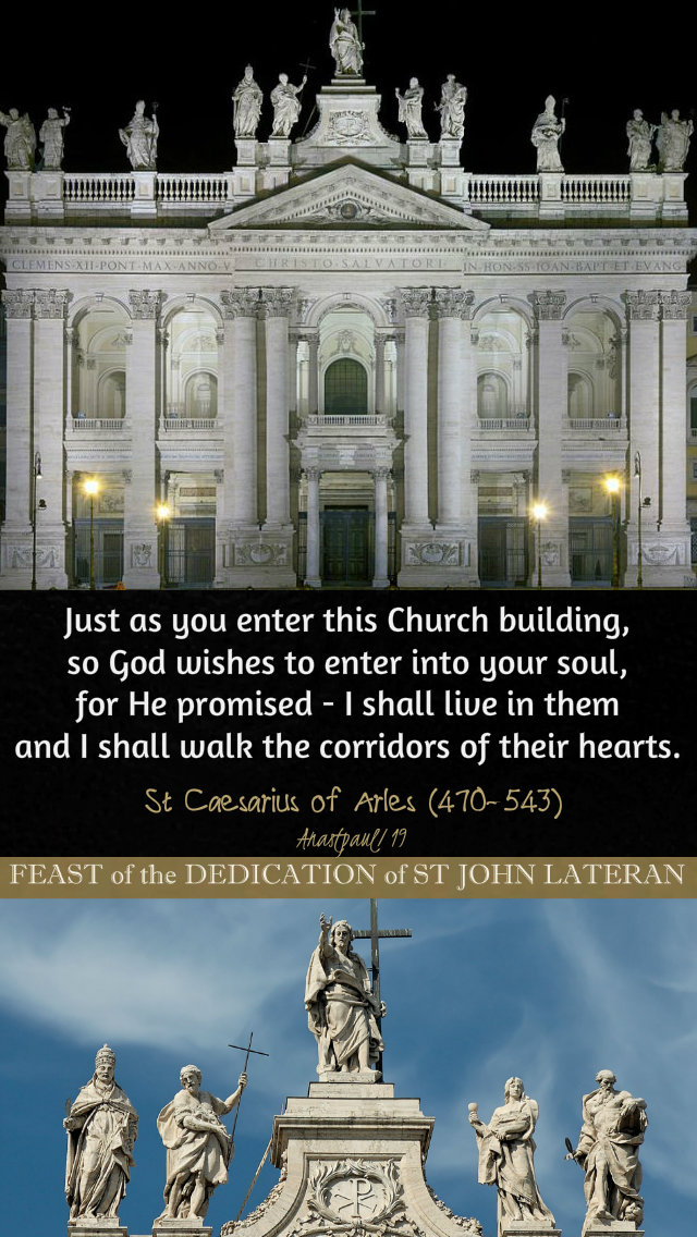 just as you enter into this church - st caesarius of arles - 9 nov 2019 feast of the lateran.jpg
