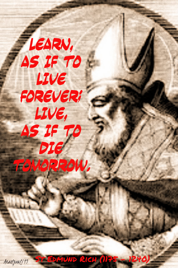 learn as if to live forever, live as if to die tomorrow st edmund rich of abingdon 16 nov 2019.jpg