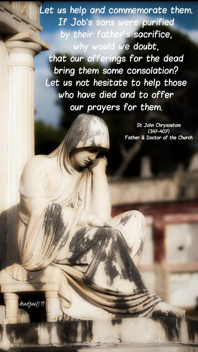 let us help and commerate them - st john chrysostom 2 nov 2019.jpg
