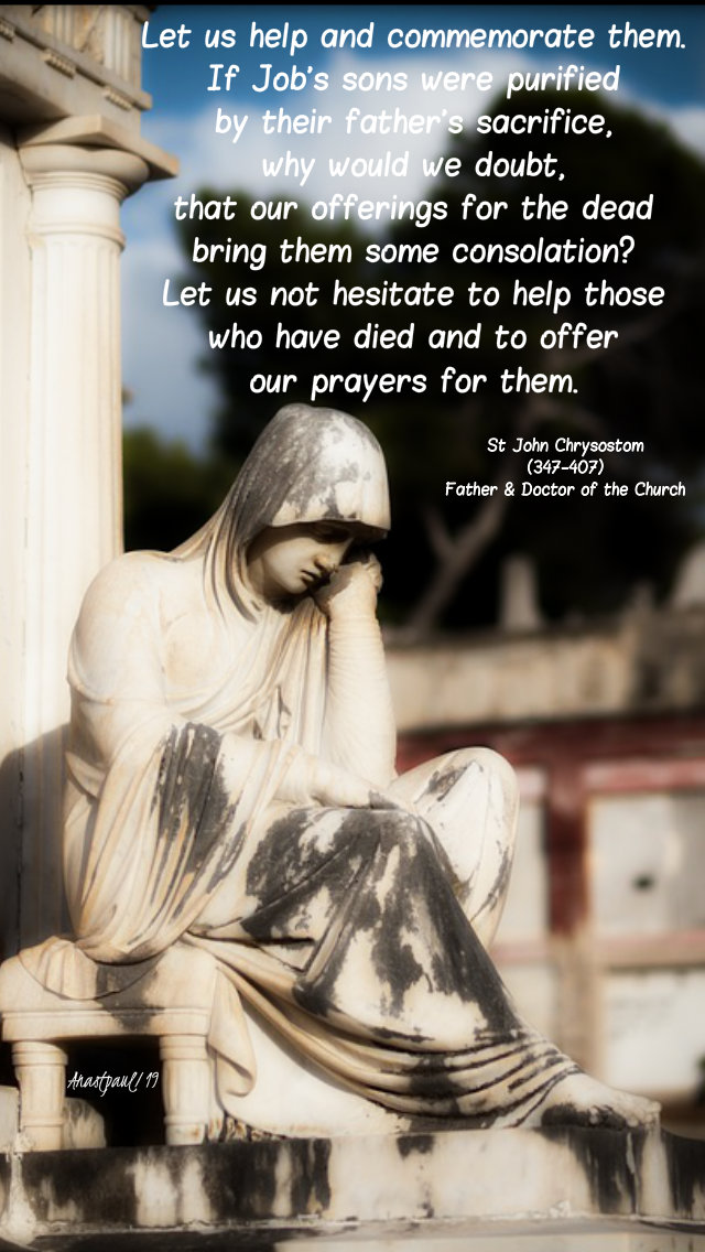 let us help and commerate them - st john chrysostom 2 nov 2019.jpg