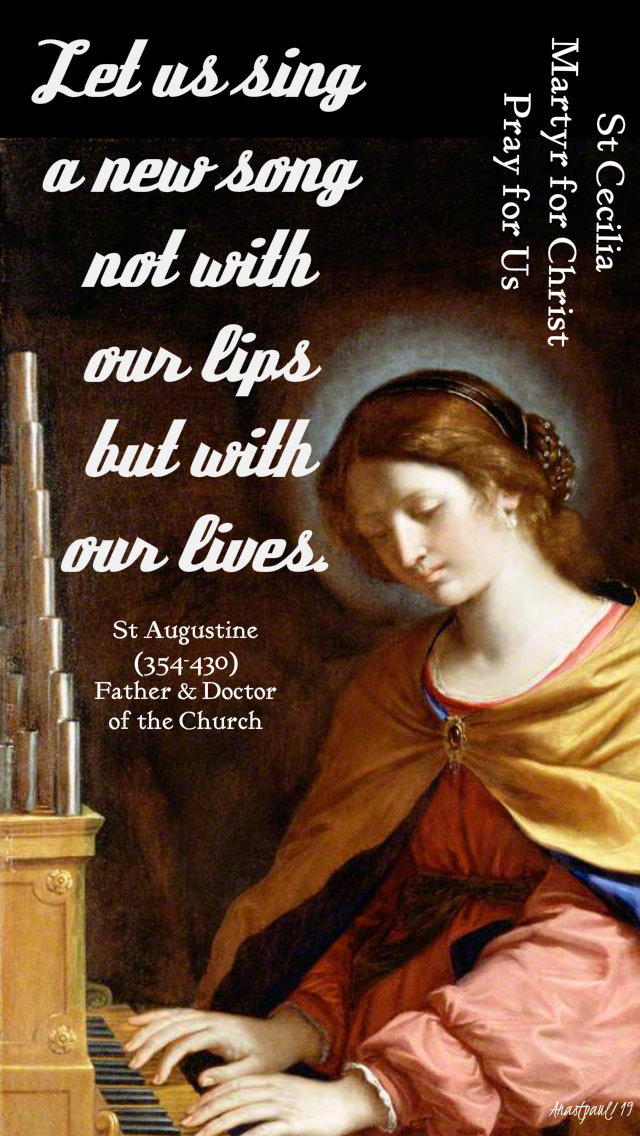 let us sing a new song not with our lips but with our lives - st cecilia 22 nov 2019.jpg