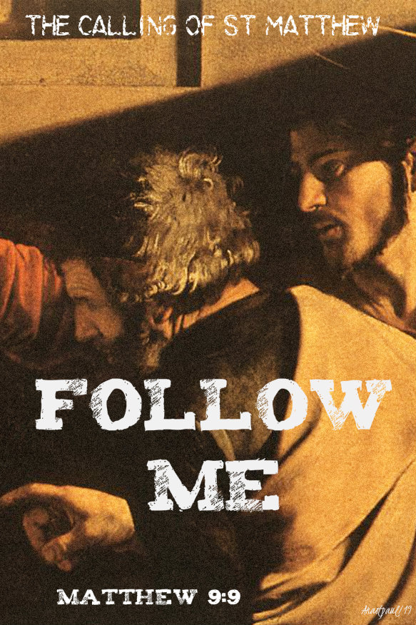 matthew 9 9 the calling of matthew follow me 21 sept 2019