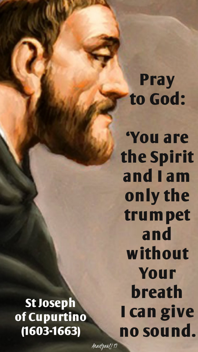 pray to god - you are the spirit - st joseph of cupertino 14 nov 2019