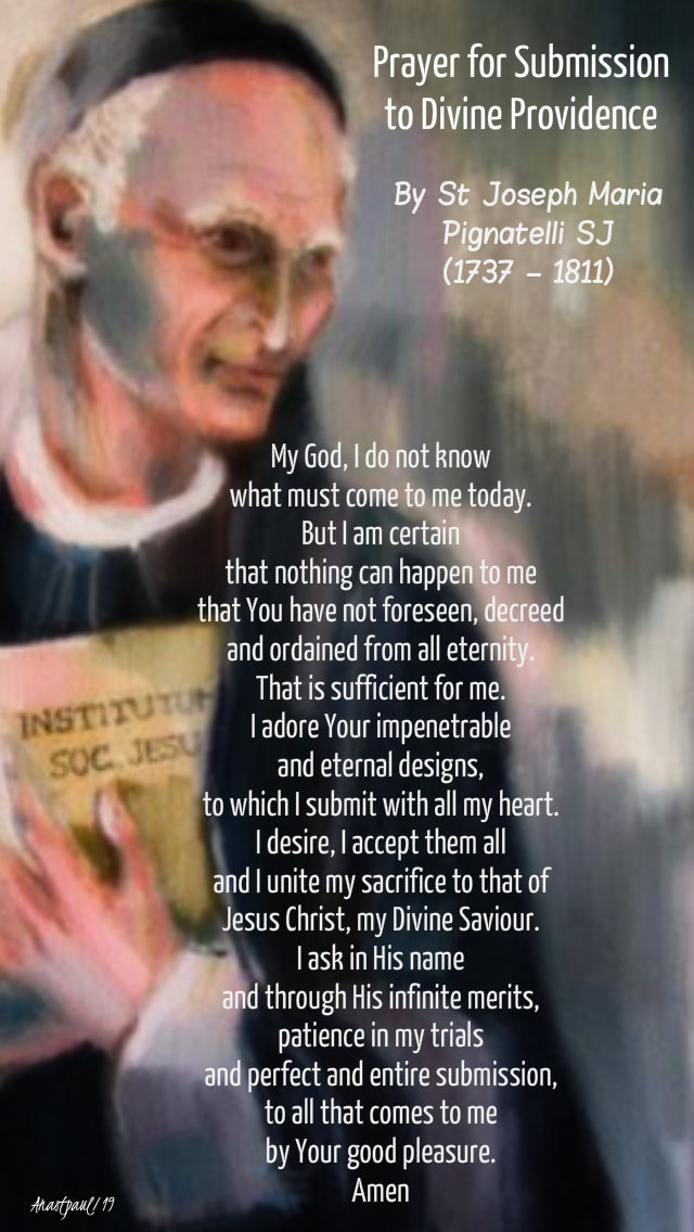 prayer for submission to divine providence - st joseph pignatelli 14 nov 2019.jpg
