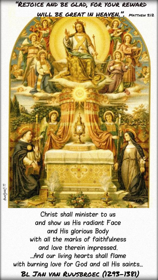 rejoice and be glad - matthew 5 12 - christ shall minister to us bl jan van ruysbroec 1 nov 2019.jpg
