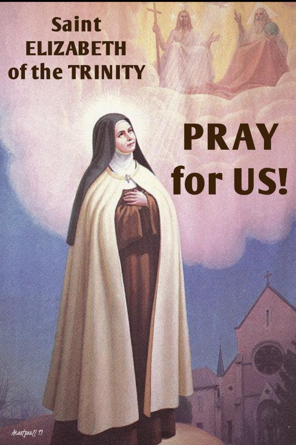 st elizabeth of the trinity pray for us 8 nov 2019