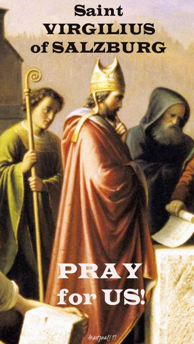st virgilius of salzburg pray for us 27 nov 2019