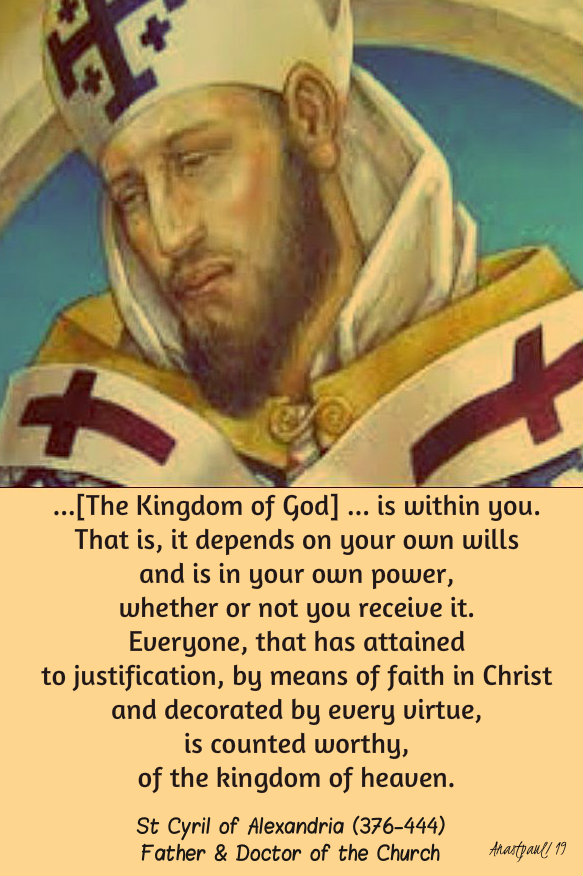 the kingdom of god is within you - st cyril of alex 14 nov 2019.jpg