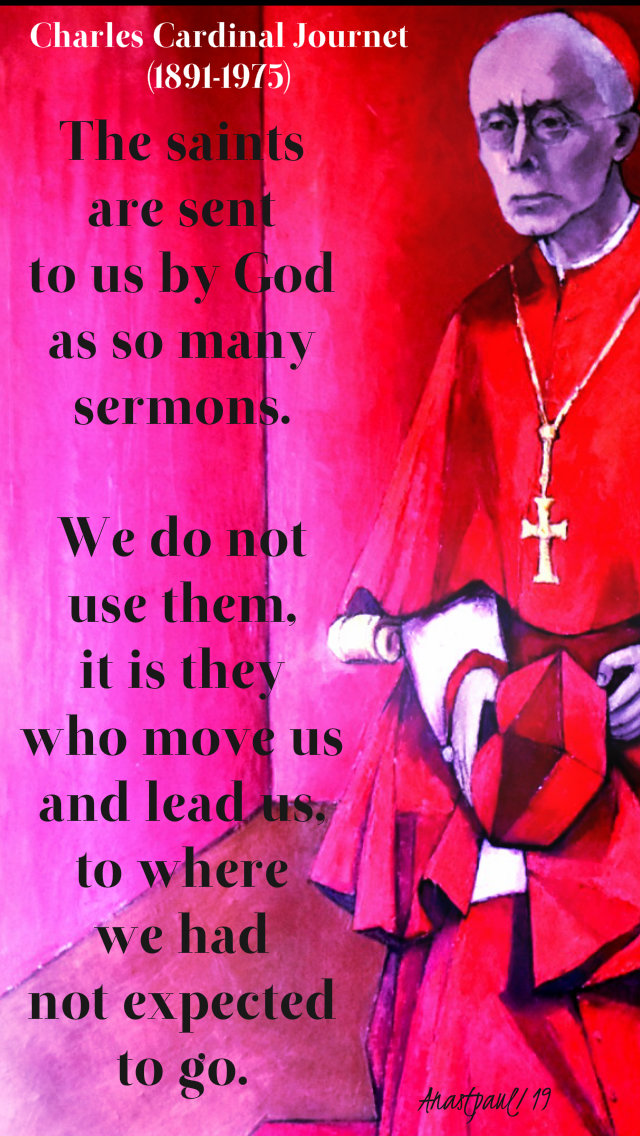 the saints are sent to us by god - card charles journet 21 march 2019.jpg