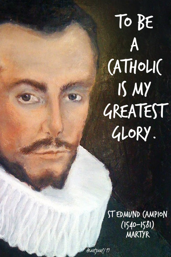 to be a catholic is my only glory st edmunc campion 1 dec 2019.jpg