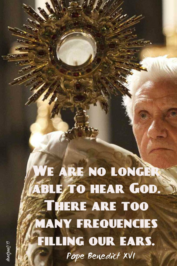 we are no longer able to hear god - pope benedict 26 nov 2019.jpg