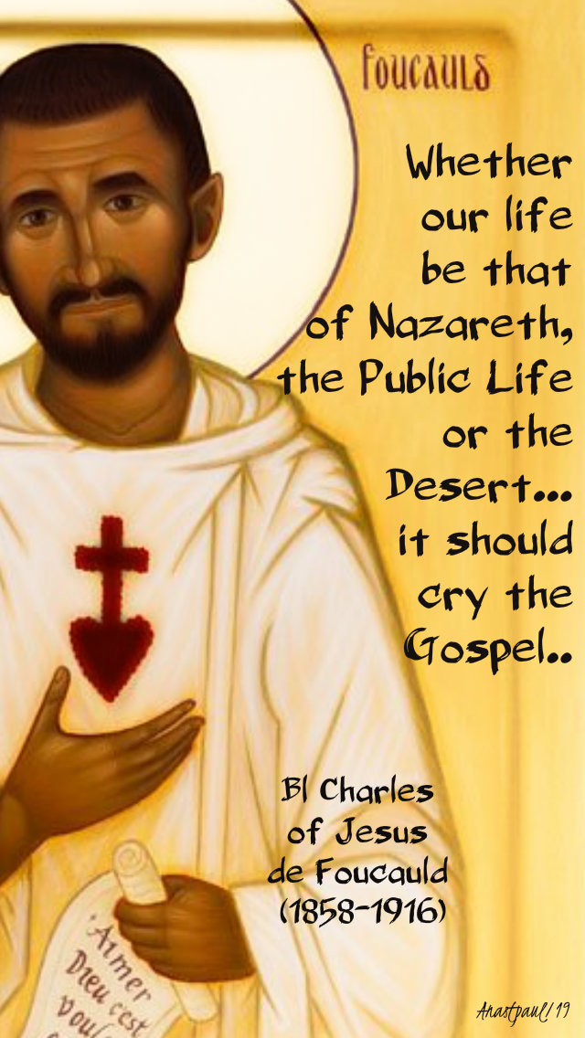 whether our life be that of nazareth - 1 dec 2019 - bl charles de foucauld