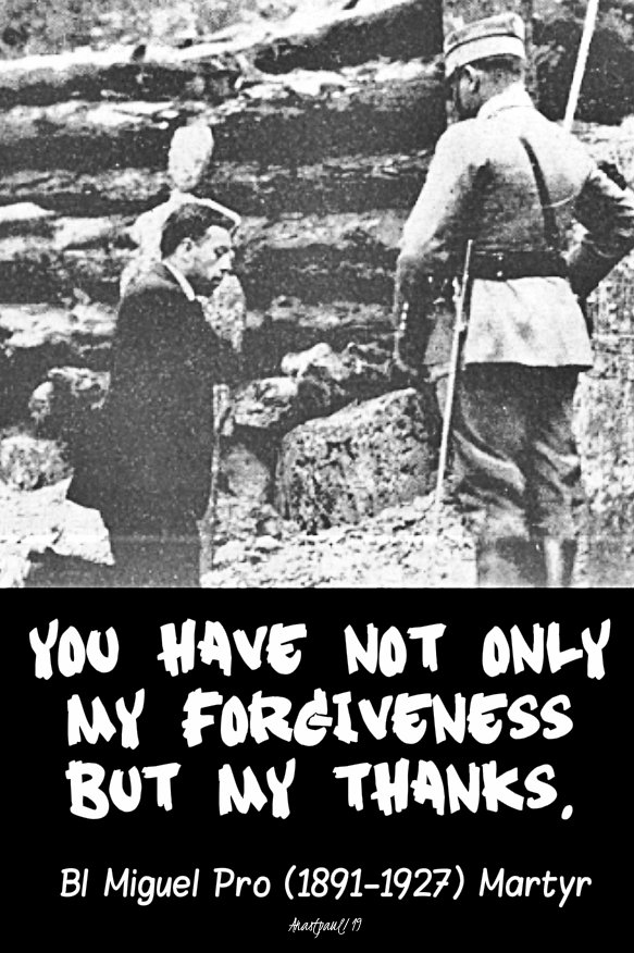 you have not only my forgiveness bl miguel pro 23 nov 2019