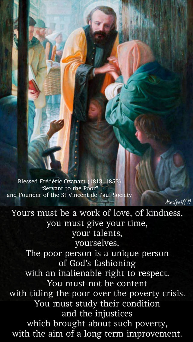 yours must be a work of love of kindeness bl frederic ozanam 25 nov 2019 speaking of mercy.jpg
