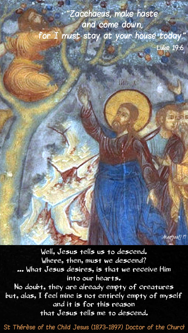 zaccheus make haste and come down - jesus tells us to descend - st there of the child jesus 19 nov 2019