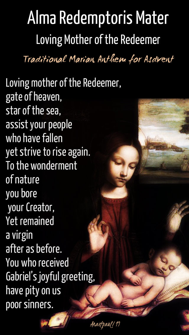ALMA REDEMPTORIS MATER loving mother of the redeemer 17 dec 2019.jpg