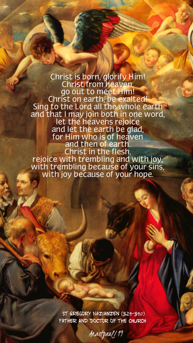 christ is born glorify him - st regory of nazianzen 25 dec 2019.jpg