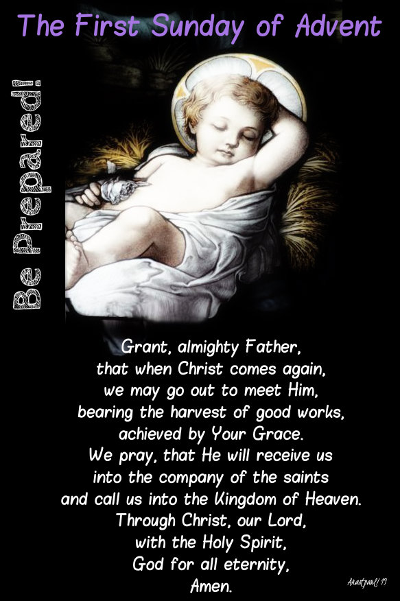 first sun advent - grant almighty father that when your son comes again 1 dec 2019 be prepared.jpg
