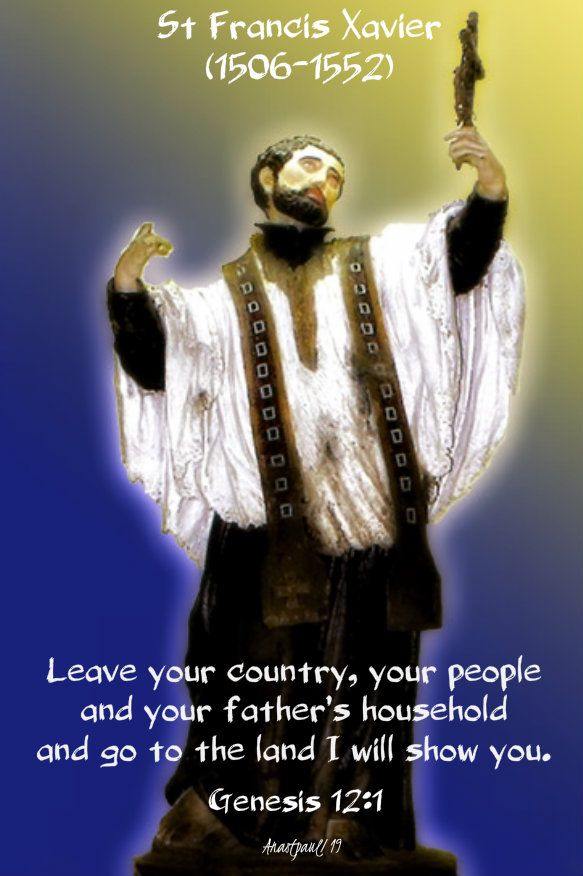 genesis 12 1 - leave your country your people - st francis xavier 3 dec 2019.jpg