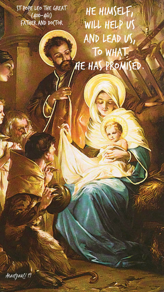 he himself will help us and lead us to what he has promised - st pope leo the great 17 dec 2019.jpg
