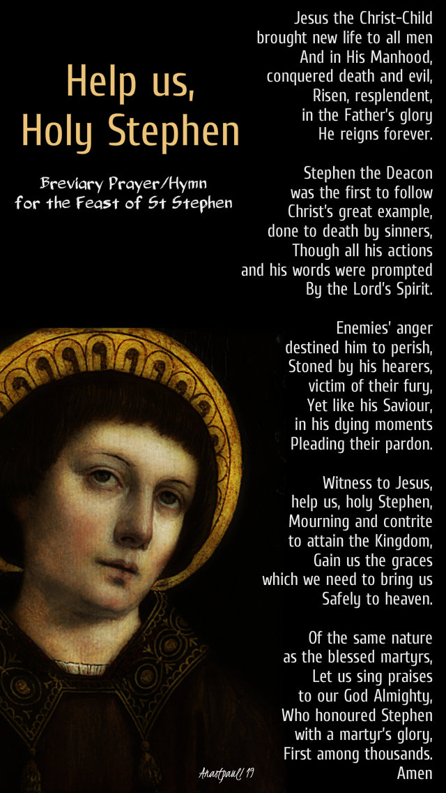 help us holy stephen - 26 dec 2019 st stephens feast breviary hymn.jpg