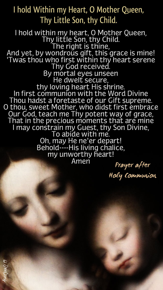 i hold within my heart o mother queen they little child thy son - prayer after holy comm 25 dec 2019.jpg