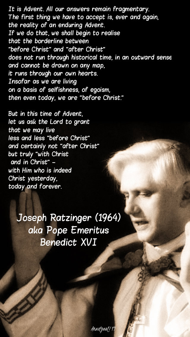 it is advent - all our answers remain - joseph ratzinger - pope benedict 3 dec 2019.jpg