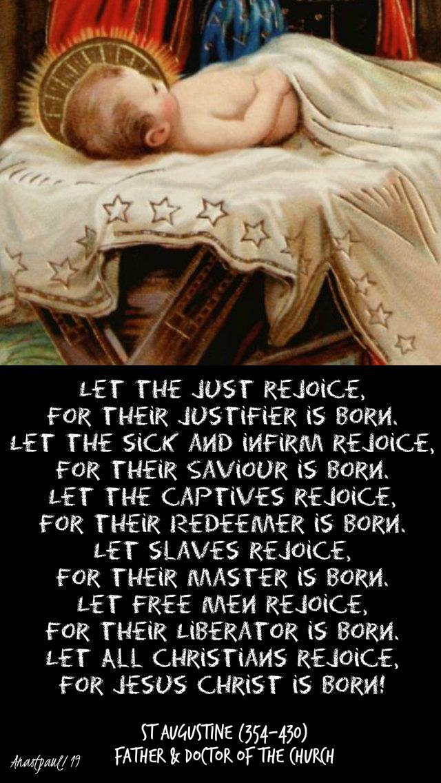 let the just rejoice their justifier is born st augustine 25 dec 2019.jpg