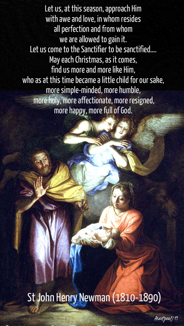 let us as this season approach him in awe and love - st john henry newman 24 dec 2019.jpg