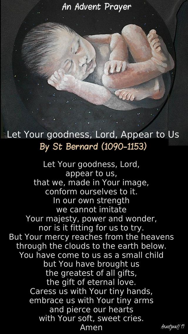 let your goodness appear tp us o lord advent prayer of st bernard 15 dec 2019.jpg