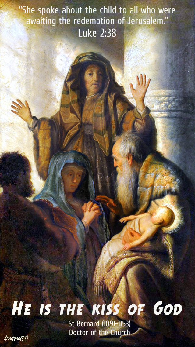 luke 2 38 - she spoke about the child to all - he is the kiss of god - st bernard 30 dec 2019.jpg