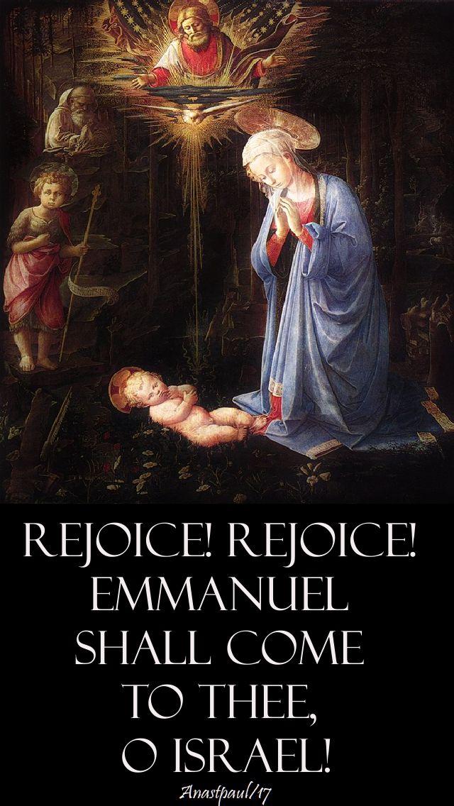 rejoice rejoice emmanuel shall come to thee o israel-19-dec-2017.jpg