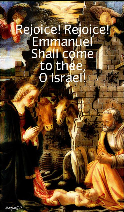 rejoice rejoice emmanuel shall come to thee o israel 24 dec 2019