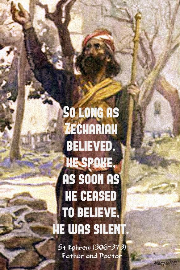 so long as zechriah believed he spoke - st ephrem 19 dec 2019.jpg
