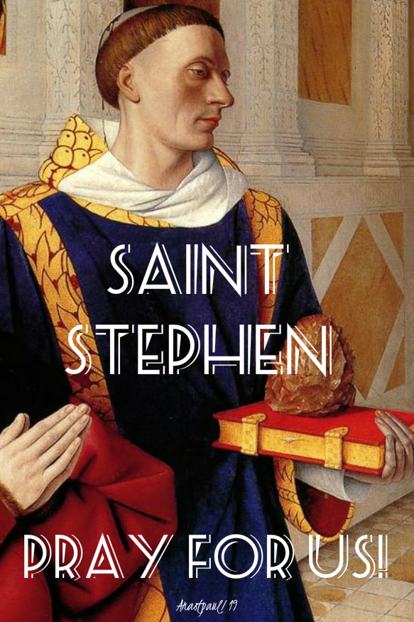 st stephen pray for us 26 dec 2019.jpg