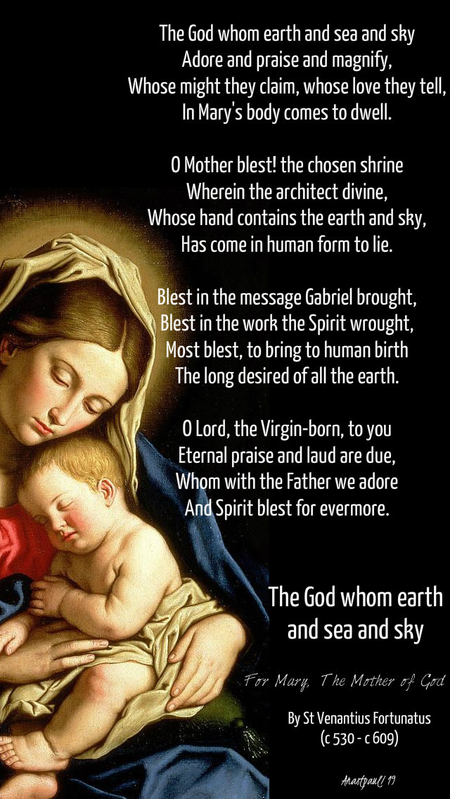 the god whom earth and sea and sky st venantius fortunatus 14 dec 2019 hymn poem for mary