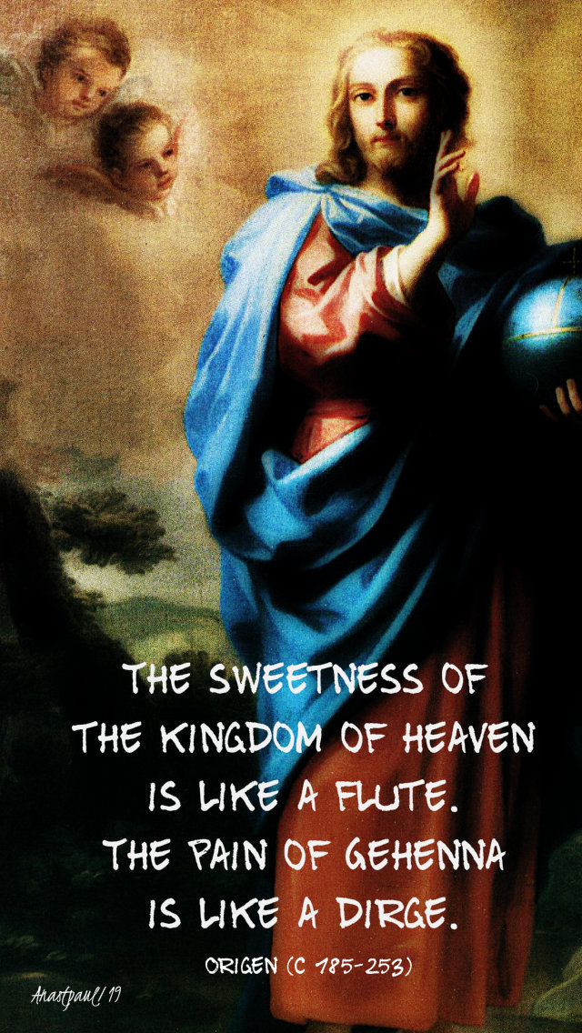 the sweetness of the kingdom of heaven is like a flute - origen matthew 11 17-13 dec 2019.jpg