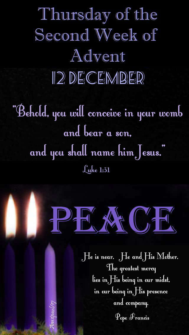 thursday of the second week advent - 12 dec 2019.jpg