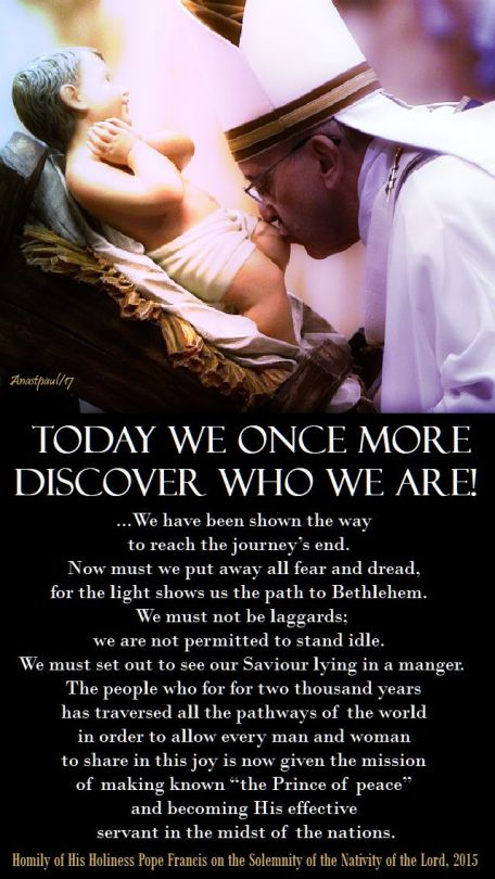 today the son of god is born - pope francis - I think 25 dec 2018.jpg