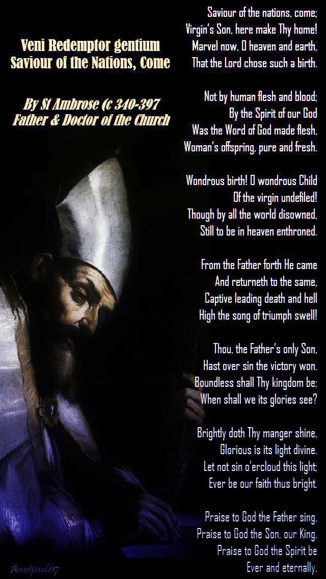 veni-redemptor-gentium-st-ambrose-advent-him-saviour-of-the-nations-come-7-dec-2017 and 7 dec 2019.jpg