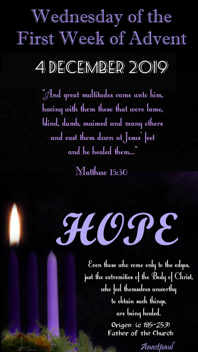 wednesday of the first week of advent - 4 dec 2019 matthew 15 30.jpg