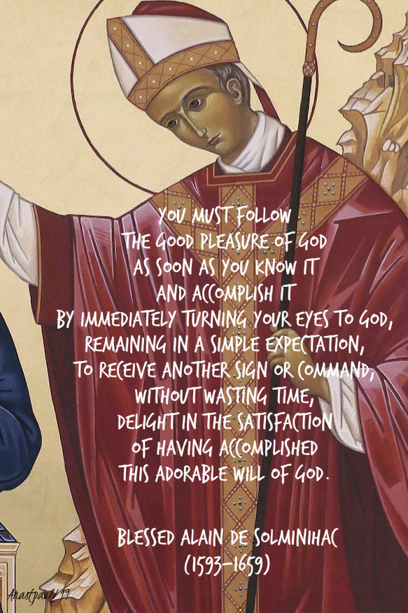 you must follow the good pleasure of god - 31 dec 2019 bl alain de solminihac.jpg