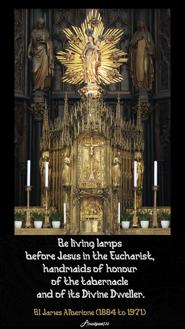 be living lamps before jeus in the eucharist bl james alberione 26 jan 2020