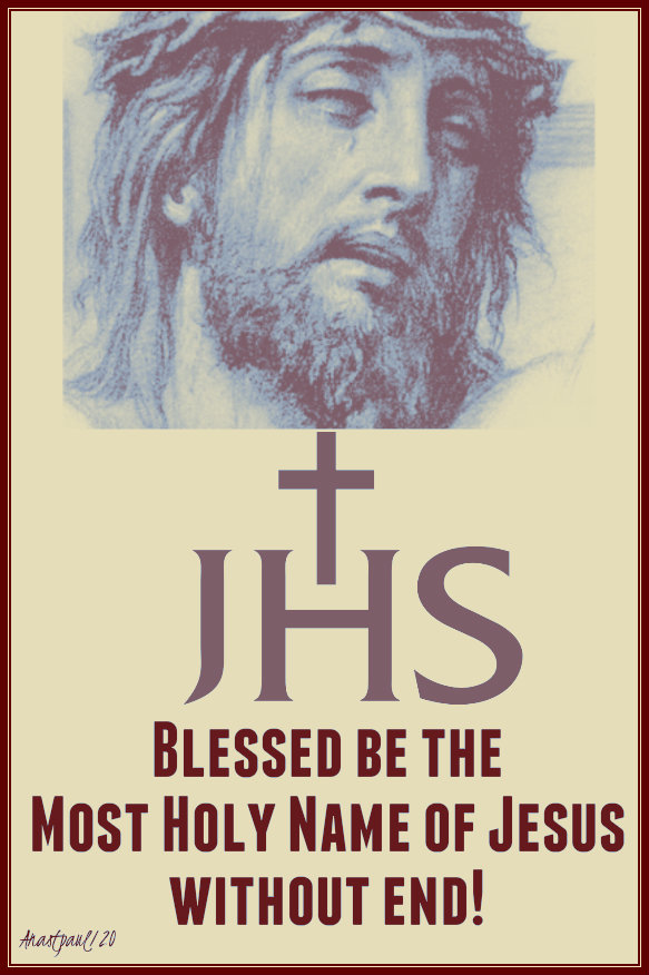 blessed be the most holy name of jesus without end - 3 jan 2020.jpg