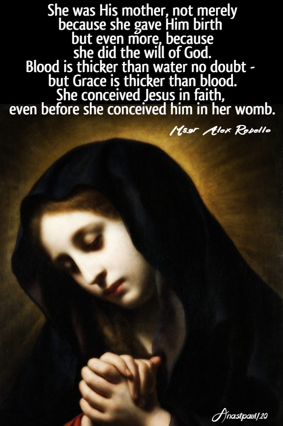 blood is thicker than water no doubt - she was his mother even before - msgr alex rebellow bible diary 28 jan 2020
