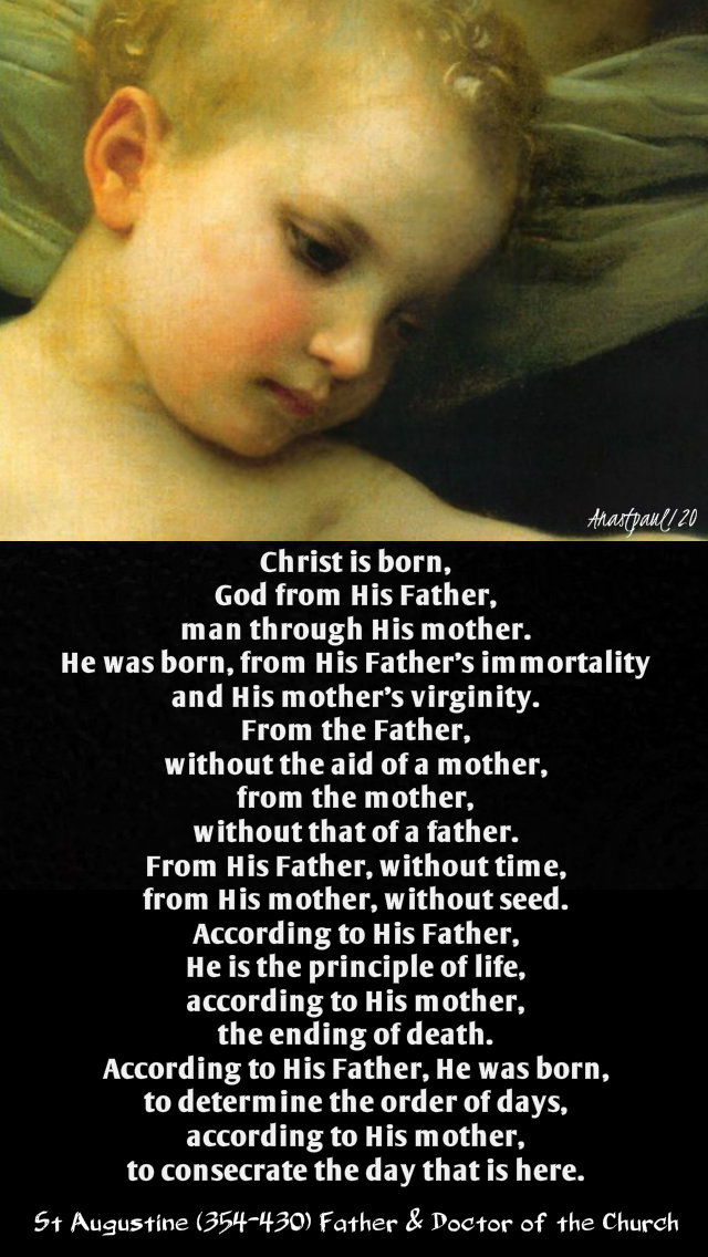 christ is born god from his father man through his mother - st augustine 11 jan 2020.jpg