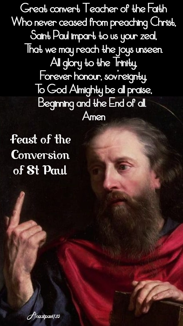 great convert teacher of the faith - feast of the conversion of st paul 25 jan 2020