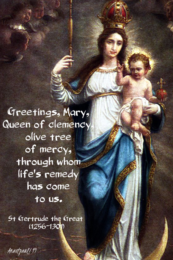 greetings mary queen of clemency - 1 jan 2020 st gertrude the great.jpg