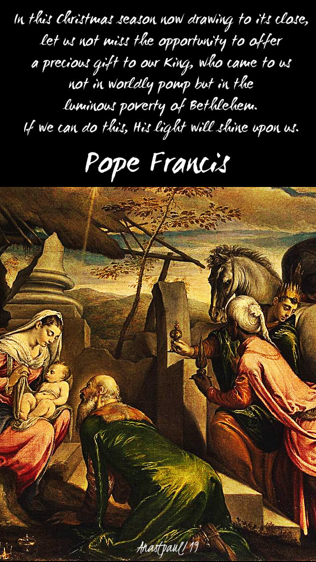 in-this-christmas-season-pope-francis-9-jan-2019 and 11 jan 2020